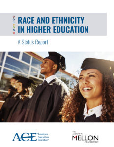 Race and Ethnicity in Higher Education: A Status Report
